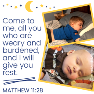Matthew 11:28. Come to me, all you who are weary and burdened, and I will give you rest.